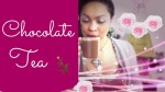 Chocolate Tea and Kendall Jenner: How to Make Chocolate Tea DIY